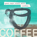 Good Days Start With Coffee In Blue- Art By Linda Woods by Linda Woods