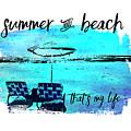 Graphic Art Summer And Beach by Melanie Viola