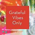 Grateful Vibes Only Journal- Art By Linda Woods by Linda Woods