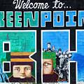 Greenpoint Brooklyn Wall Graffiti by Nina Bradica