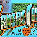 Greetings From Kansas City Missouri Heat Of America by Vintage Collections Cites and States
