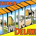 Greetings From Wilmington Delaware by Vintage Collections Cites and States