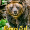 Grizzly Bear Nature Girl    by LeeAnn McLaneGoetz McLaneGoetzStudioLLCcom