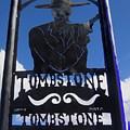 Gunfighter In Metal Welcome Sign 1 Allen Street Tombstone Arizona 2004 by David Lee Guss