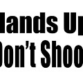 Hands Up Don't Shoot Tee by Edward Fielding