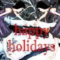 Happy Holidays 30 by Patrick J Murphy