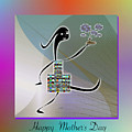Happy Mother's Day   2 by Iris Gelbart