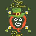 Happy St Patrick's Dave League Of Gentlemen Inspired Papa Lazarou  by Robert Kelly