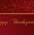 Happy Thanksgiving by Melissa A Benson