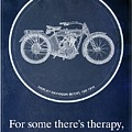 Harley Davidson Model 10b 1914, For Some There's Therapy, For The Rest Of Us There's Motorcycles by Drawspots Illustrations