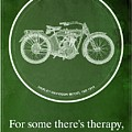 Harley Davidson Model 10b,1914 For Some There's Therapy, For The Rest Of Us There's Motorcycles by Drawspots Illustrations