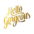 Hello Gorgeous by BONB Creative