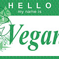 Hello My Name Is Vegan by Donna Zoll