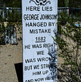 Here Lies George Johnson - Old Tucson Arizona by Jon Berghoff