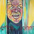 Heres Johnny by Evan Roberts