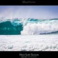 High Surf Season - Maui Hawaii Posters Series by Denis Dore