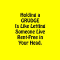 Holding A Grudge Is Like 5439.02 by M K  Miller