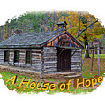 House Of Hope by John M Bailey