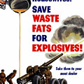 Housewives - Save Waste Fats For Explosives by War Is Hell Store