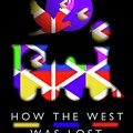 How The West Was Lost by Charles Stuart