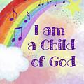 I Am A Child Of God 2 by Ramona Murdock