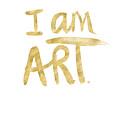 I Am Art Gold - Art By Linda Woods by Linda Woods