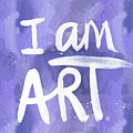 I Am Art Painted Blue And White- By Linda Woods by Linda Woods