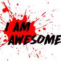 I Am Awesome - Light Background Version by Menega Sabidussi