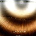 I Am Whole by Richard Omura