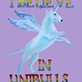 I Believe In Unibulls by Jindra Noewi