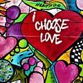 I Choose Love by Rob Hans