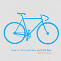I Have Only Good Days And Great Days by Naxart Studio