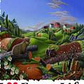 I Love Farm Life - Groundhog - Spring In Appalachia - Rural Farm Landscape by Walt Curlee
