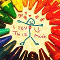 I Luv U This Much by Wingsdomain Art and Photography