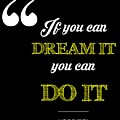 If You Can Dream It You Can Do It by Khaleel Ulla Khan