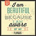 I'm Beautiful by Naxart Studio