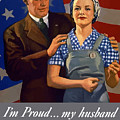 I'm Proud... My Husband Wants Me To Do My Part by War Is Hell Store