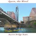 Image Included In Queen The Novel - Austin Bridge Boats Enhanced Poster by Felipe Adan Lerma