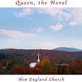 Image Included In Queen The Novel - New England Church Enhanced Poster by Felipe Adan Lerma