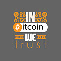 In Bitcoin We Trust by Oliver Sinz