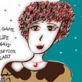 In The Game Of Life Always Follow Your Heart by Sharon Augustin