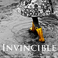 Invincible - A Story Of Guts - Determination - And Goloshes by Steve Raley