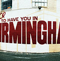 It's Nice To Have You In Birmingham by Parker Cunningham