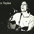 James Taylor Poster by John Malone