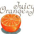 Juicy Orange by Erin Sparler