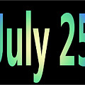 July 25 by Day Williams