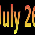 July 26 by Day Williams