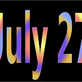 July 27 by Day Williams