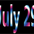 July 29 by Day Williams