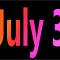 July 3 by Day Williams